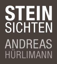 Steinsichten Andreas Hürlimann